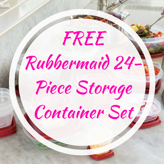 FREE Rubbermaid 24-Piece Storage Container Set!