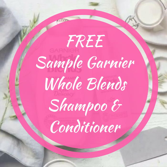 FREE Sample Garnier Whole Blends Shampoo & Conditioner!