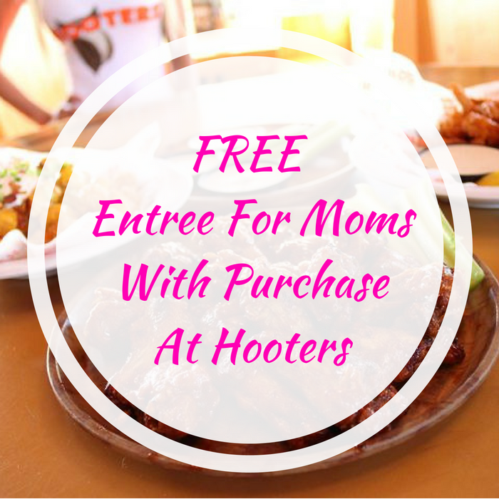 FREE Entree For Moms With Purchase At Hooters!