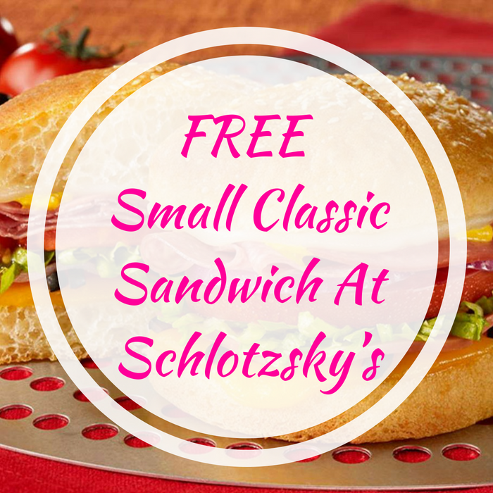 FREE Small Classic Sandwich At Schlotzsky's!
