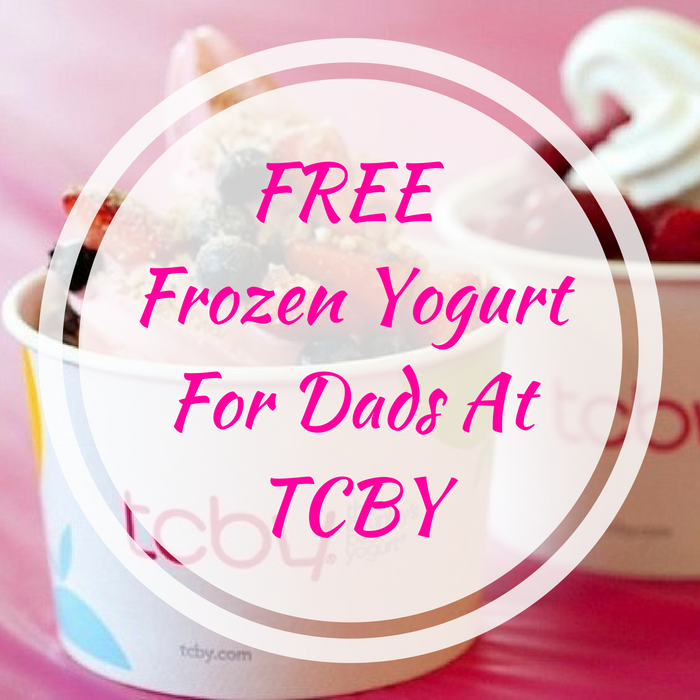 FREE Frozen Yogurt For Dads At TCBY!
