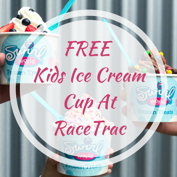 FREE Kids Ice Cream Cup At RaceTrac!