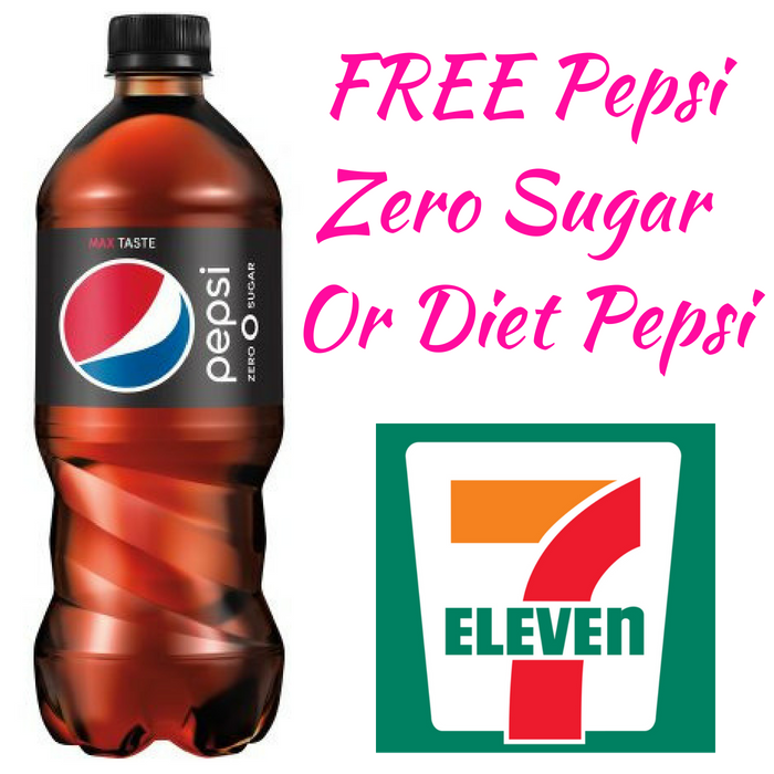 FREE Pepsi Zero Sugar Or Diet Pepsi At 7-Eleven!