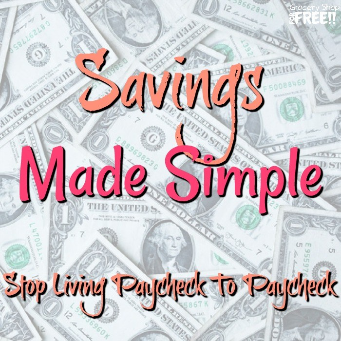 Savings Made Simple! Stop Living Paycheck To Paycheck!!
