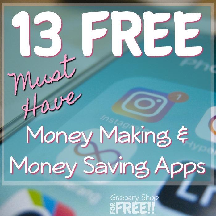 13 FREE Must Have Money Making & Money Saving Apps