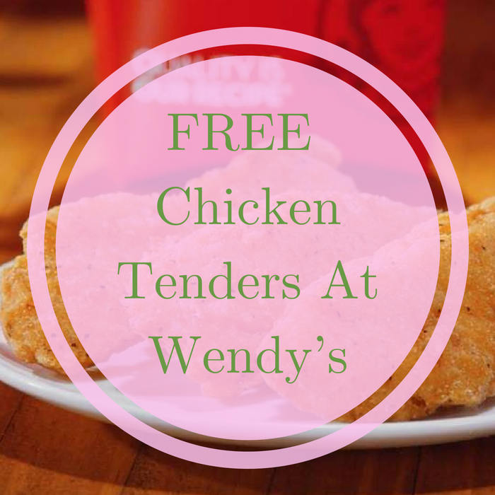 FREE Chicken Tenders At Wendy's!