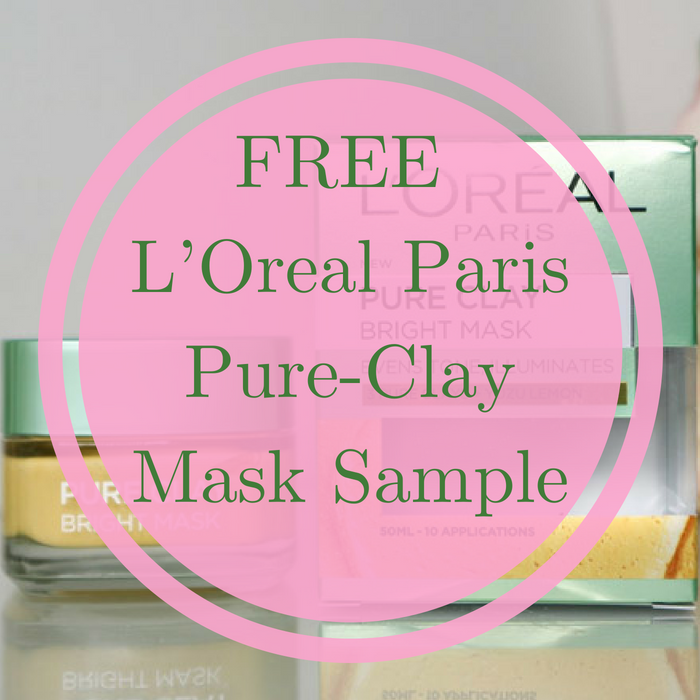 FREE L'Oreal Paris Pure-Clay Mask Sample!