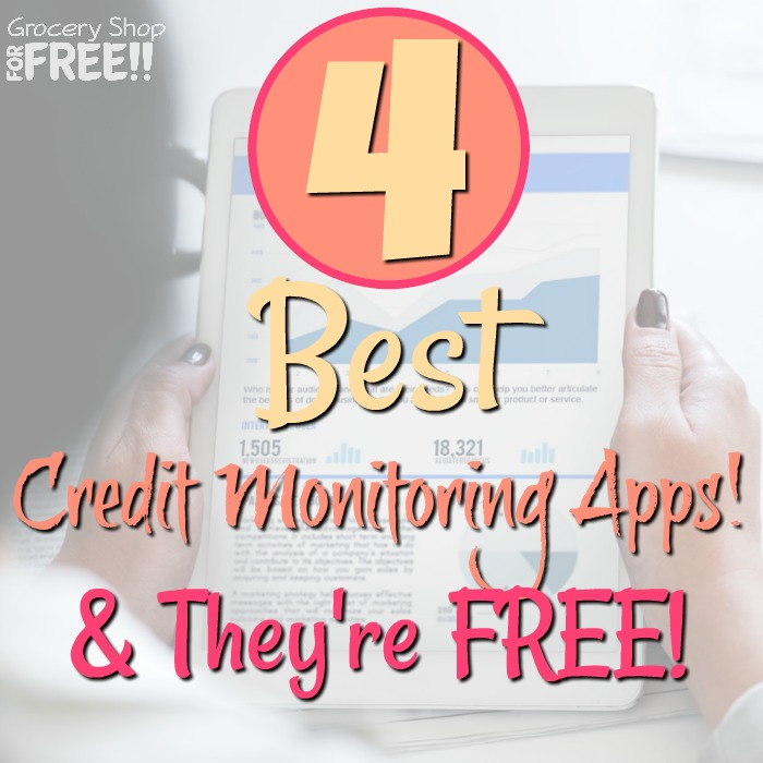 4 best Credit Monitoring Apps & They're FREE!