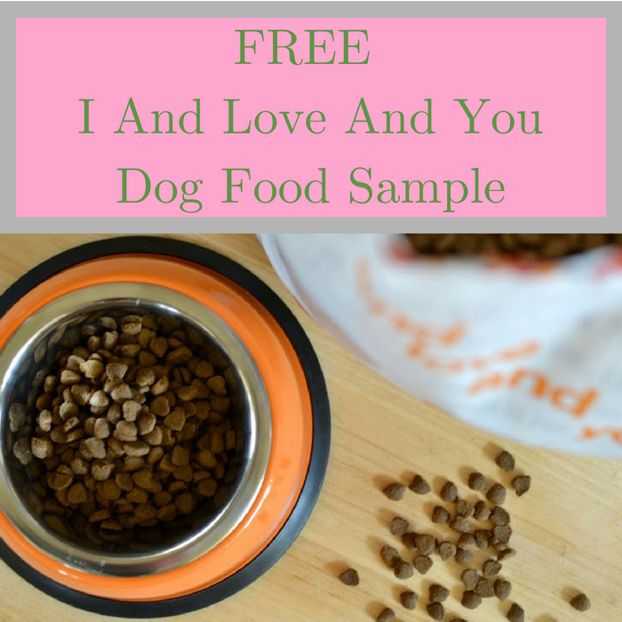 FREE I And Love And You Dog Food Sample!