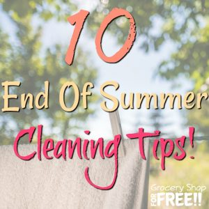10 End Of Summer Cleaning Tips!