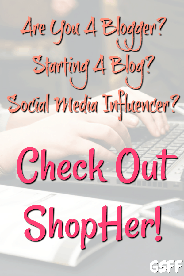 Are You A Blogger?  Starting A Blog?  Social Media Influencer?  Check Out ShopHer!