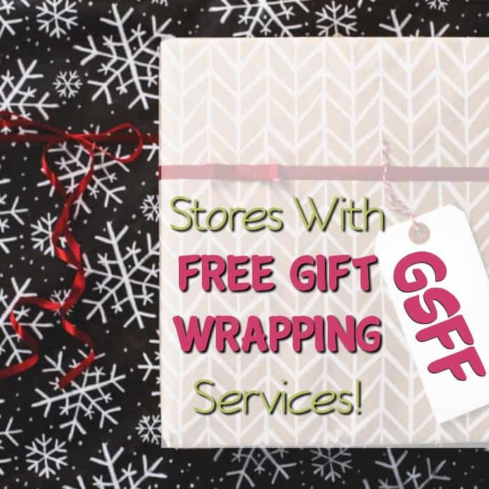 Need some professional help with your gift wrapping?  These stores can help!  They all offer FREE Gift Wrapping!