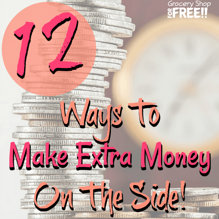 12 Ways To Make Extra Money On The Side!
