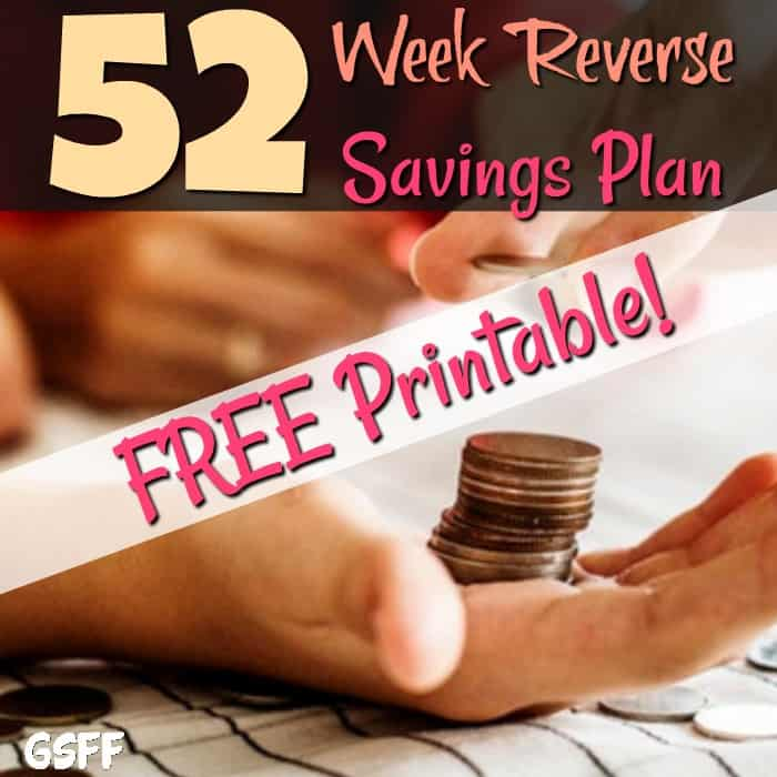 Looking for a way to begin saving? This FREE 52 Week Reverse Savings Plan Printable will help you get started! It's a super simple way to plan out your savings!