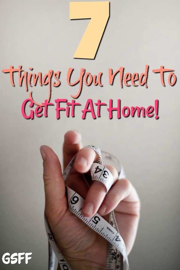Want to start exercising at home?  No home gym?  No problem!  These 7 Things You Need To Get Fit At Home will have you moving and feeling better in no time!