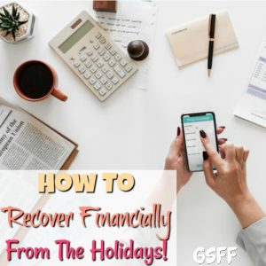 How To Recover Financially From The Holidays!