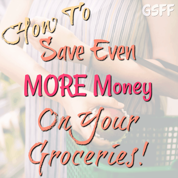 How To Save More Money On Groceries!