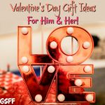 Valentine's Day Gift Ideas For Him And Her!  From Romantic & Fun To Quirky!