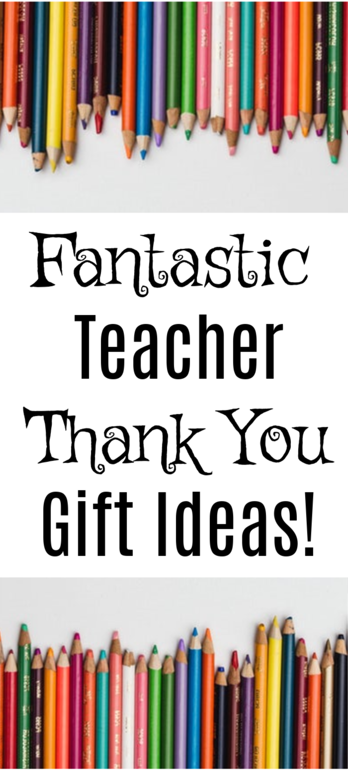 Show your appreciation with these 9 Fantastic Teacher Thank You Gift Ideas! Teacher's give their all each day, we want to let them know we know & appreciate it.