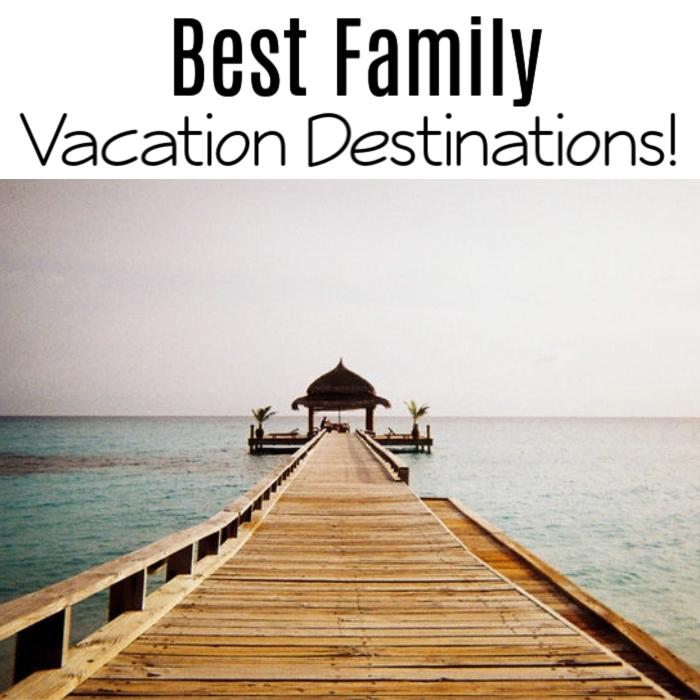 If you're looking for that once a year vacation with loved ones, then you definitely need to check out this list of the Best Family Vacation Destinations!