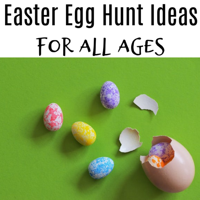 Easter Egg Hunt Ideas For All Ages!