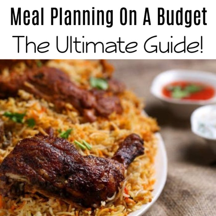 Meal Planning On A Budget: The Ultimate Guide!
