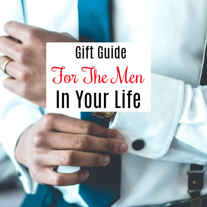 Gift Guide For The Men In Your Life