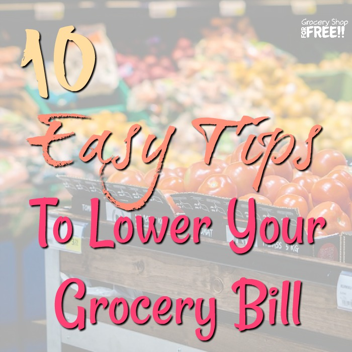 Lower your grocery bill every day with these easy saving tips!