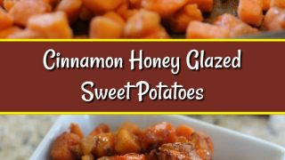 Cinnamon Honey Glazed Sweet Potatoes