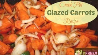 Crock-Pot Glazed Carrots Recipe!