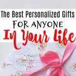 The Best Personalized Gifts For Anyone In Your Life
