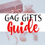 Gag Gifts Guide