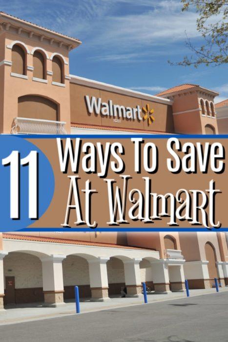 11 Ways To Save At Walmart
