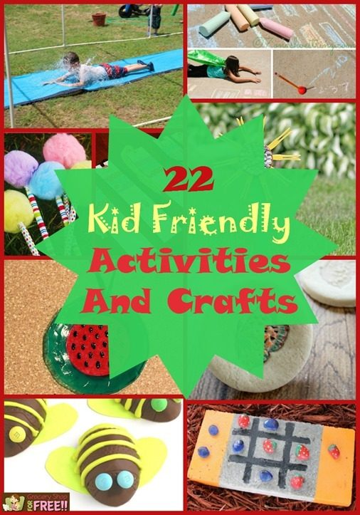 22 Kid Friendly Activities And Crafts!