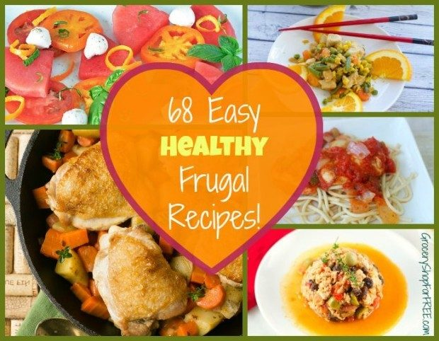 68 Easy Healthy Frugal Recipes