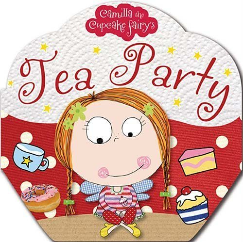 Camilla the Cupcake Fairy's Tea Party Board Book Only $2.80 + FREE Prime Shipping!