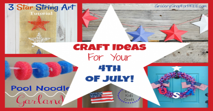 11 Craft Ideas For Your 4th Of July!  Decorations For Your Gathering!