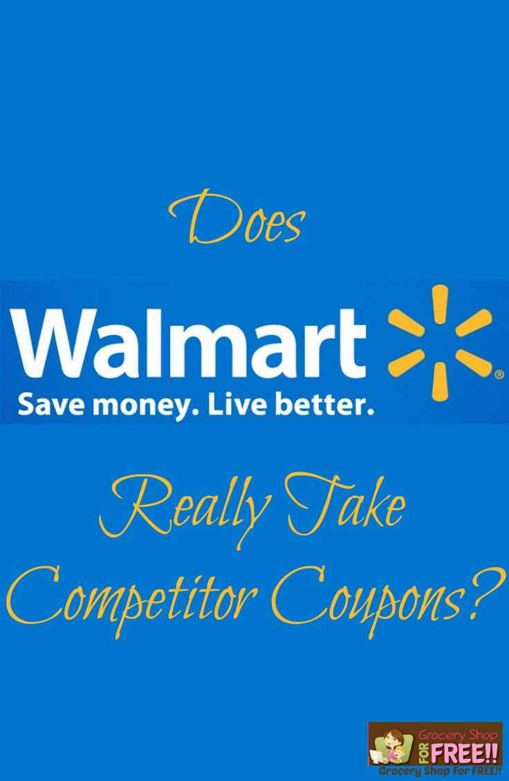 Does Walmart Really Take Competitor Coupons