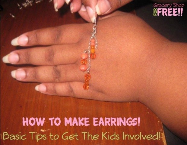 How To Make Earrings  Basic Tips to Get The Kids Involved!