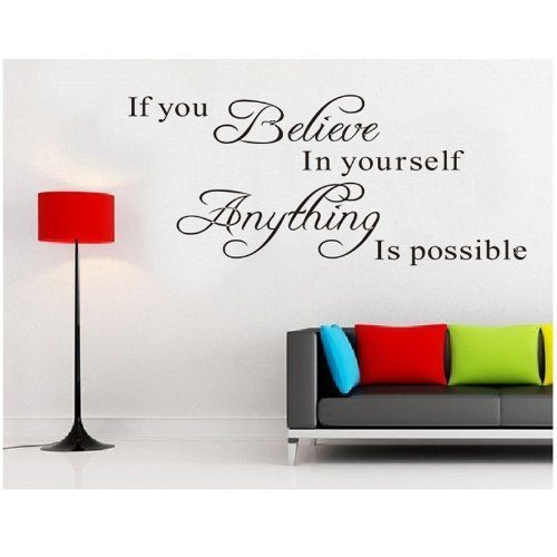 If You Believe in Yourself Anything Is Possible Removable Wall Decal Just $2.37 + FREE Shipping!
