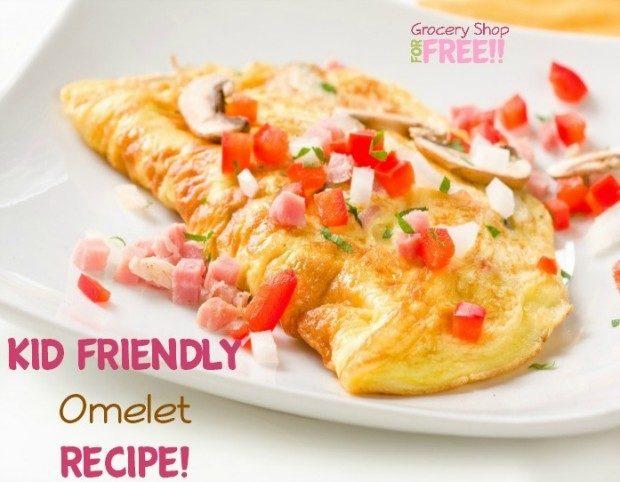 Kid Friendly Omelet Recipe!