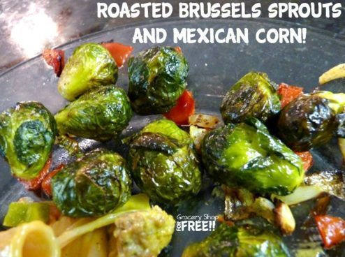 Roasted Brussels Sprouts And Mexican Corn!