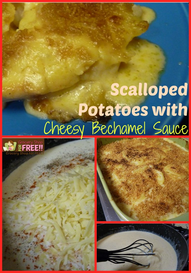 Scalloped Potatoes With Cheesy Bechamel Sauce