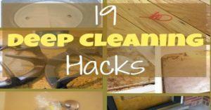 19 Household Deep Cleaning Hacks!