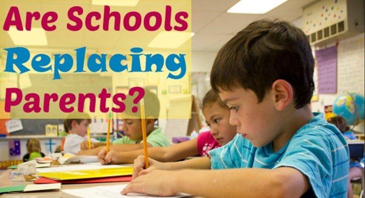 Are Schools Replacing Parents?