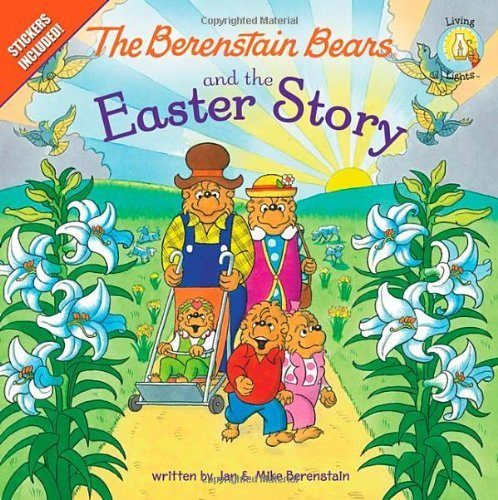 The Berenstain Bears and the Easter Story $3.98!
