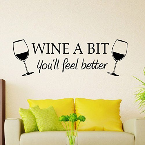 Wine A Bit You'll Feel Better Vinyl Wall Decal Only $3.72 + FREE Shipping!