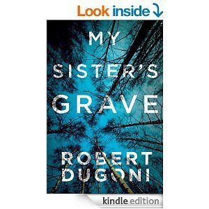My Sister's Grave By Robert Dugoni - Kindle Edition Just $1.99!