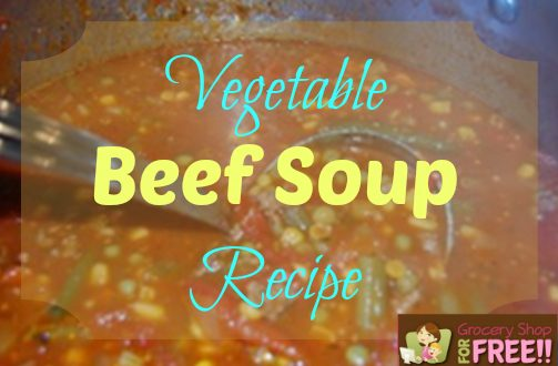 Vegetable Beef Soup Recipe!