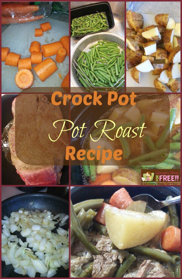 Crock-Pot Roast Recipe!  One Pot Meal!